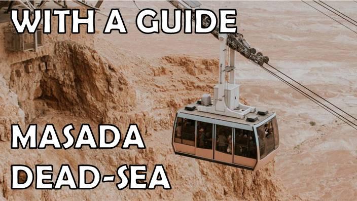 Masada Dead-Sea guided Tour