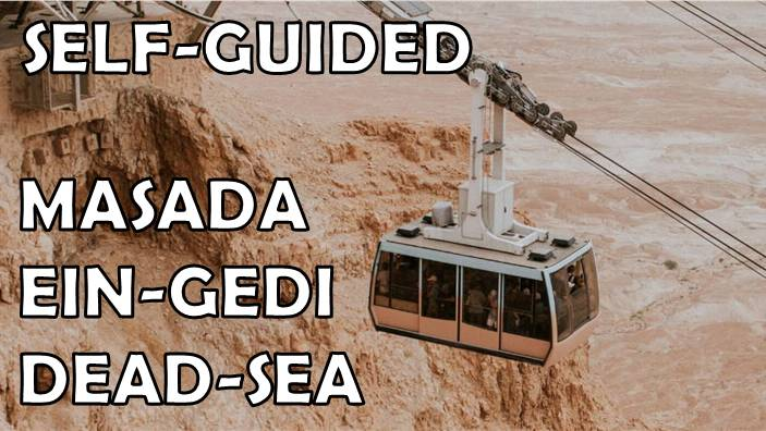 Masada dead-sea self-guided tour