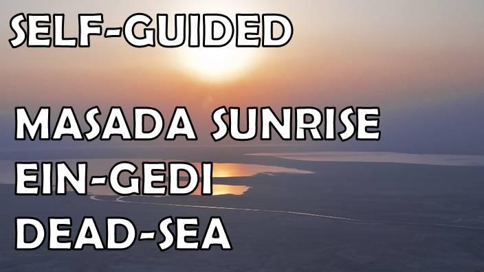 Masada sunrise self guided tour