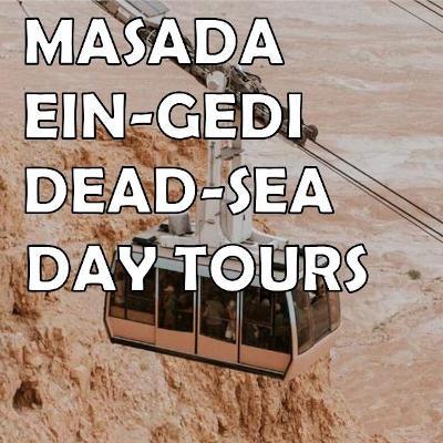 Masada Ein Gedi Dead Sea Day Tours